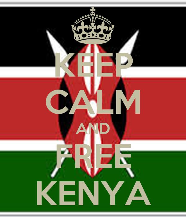 KEEP CALM AND FREE KENYA