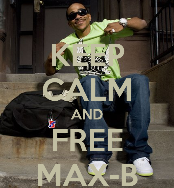 KEEP CALM AND FREE MAX-B