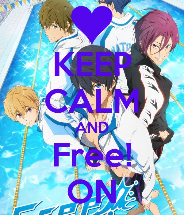 KEEP CALM AND Free! ON