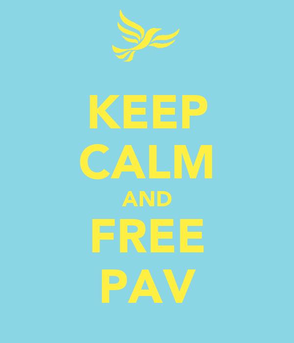 KEEP CALM AND FREE PAV