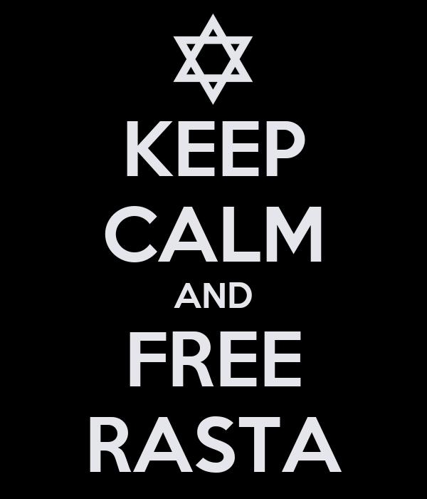 KEEP CALM AND FREE RASTA