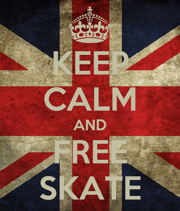 KEEP CALM AND FREE SKATE