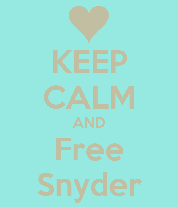 KEEP CALM AND Free Snyder
