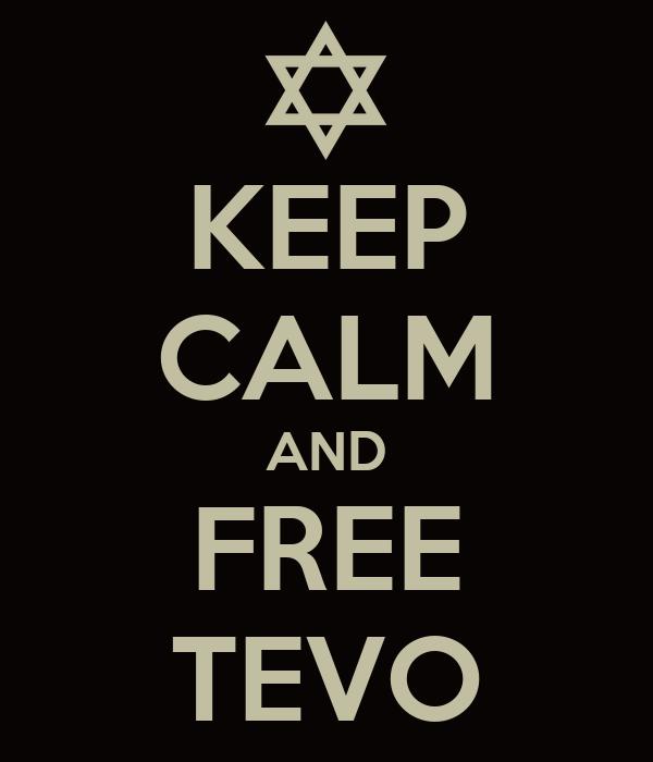 KEEP CALM AND FREE TEVO