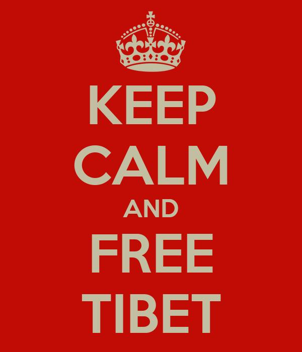 KEEP CALM AND FREE TIBET