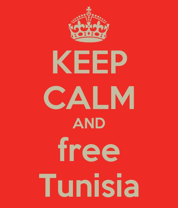 KEEP CALM AND free Tunisia