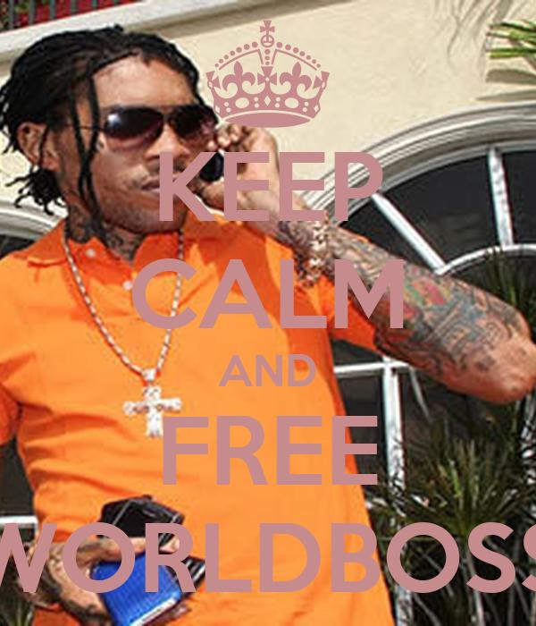 KEEP CALM AND FREE WORLDBOSS