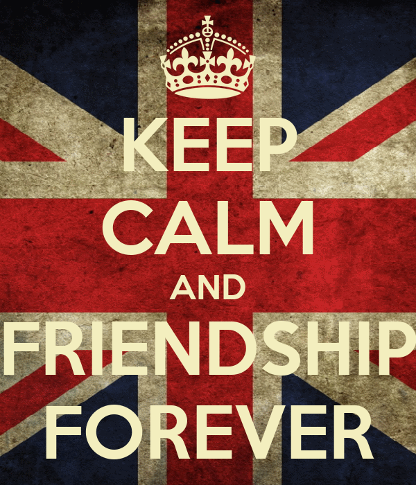 KEEP CALM AND FRIENDSHIP FOREVER