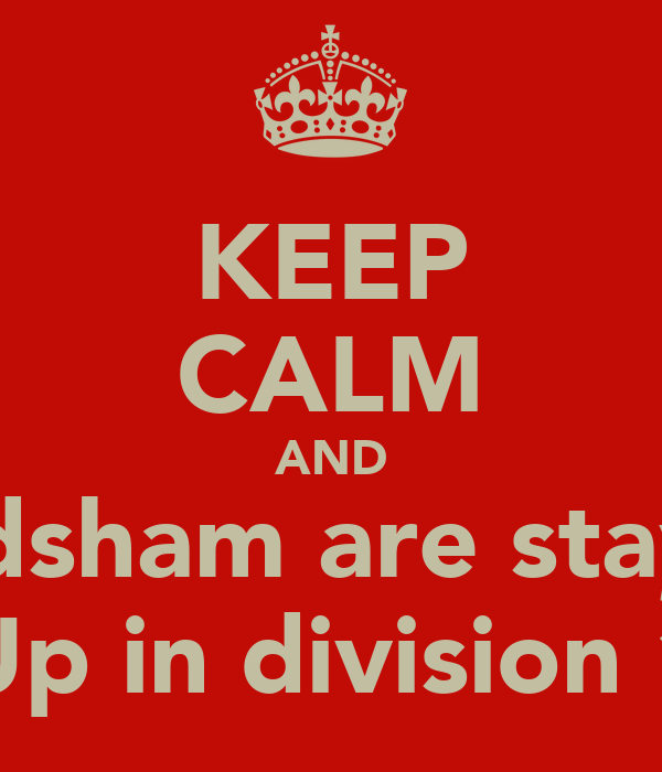 KEEP CALM AND Frodsham are staying Up in division 1
