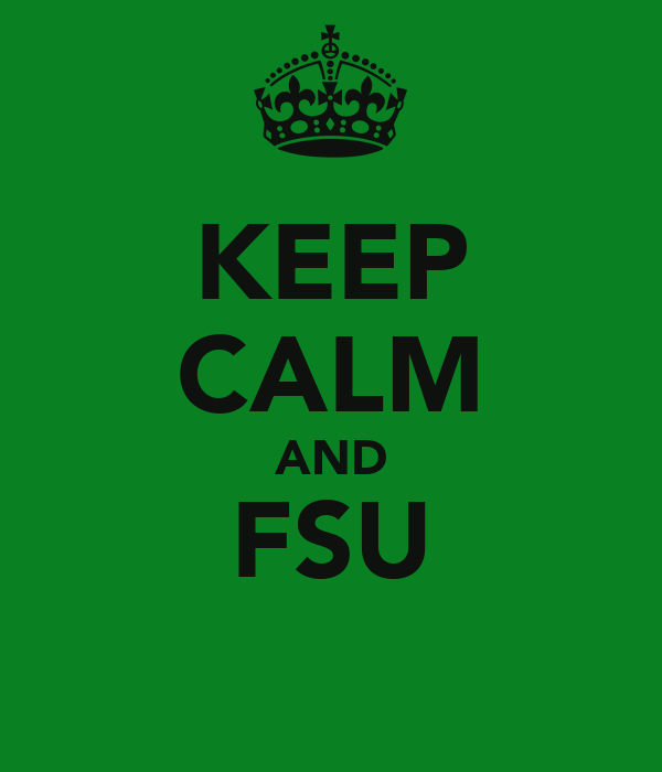 KEEP CALM AND FSU