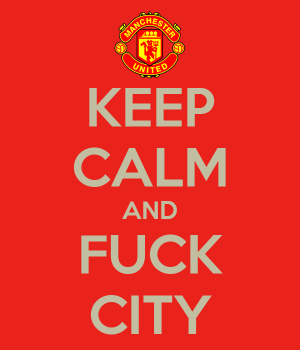 KEEP CALM AND FUCK CITY