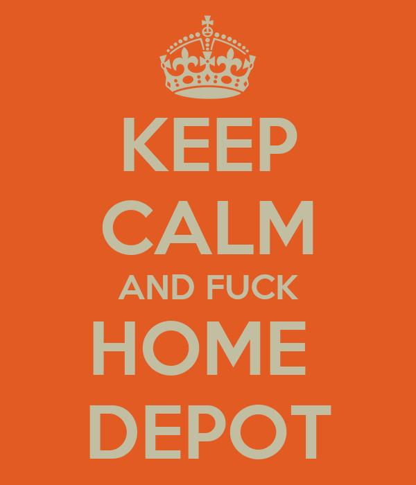 Image result for fuck home depot