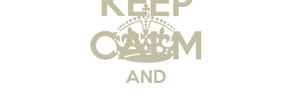 KEEP CALM AND FUCK LAPR3