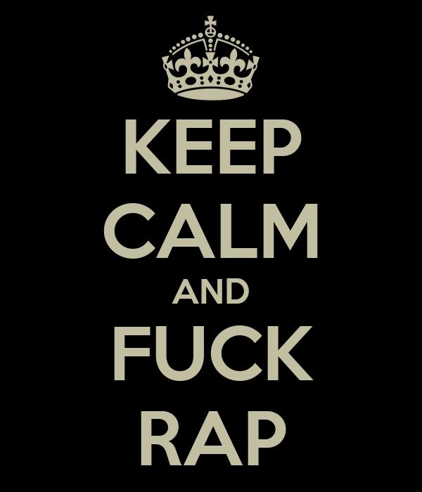Fuck The Rap