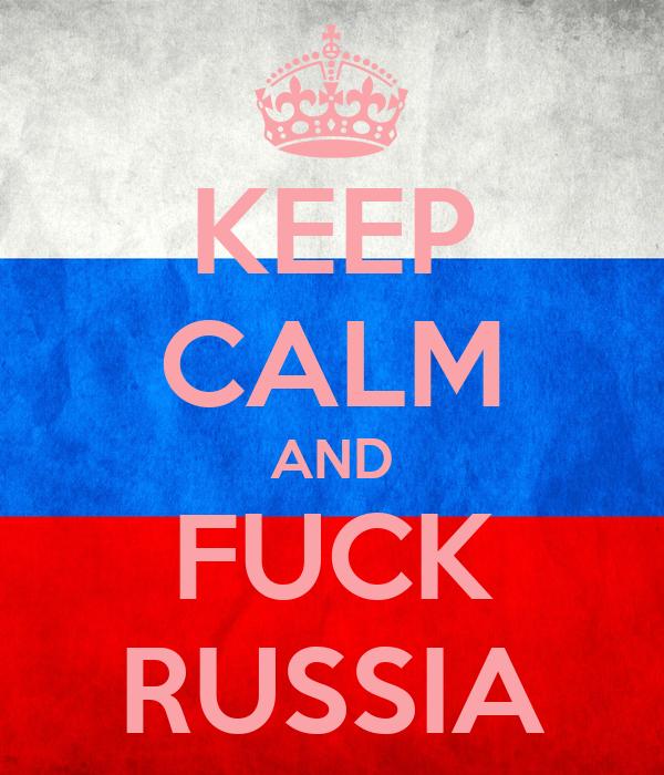 le retour de la guerre froide? - Page 5 Keep-calm-and-fuck-russia-6