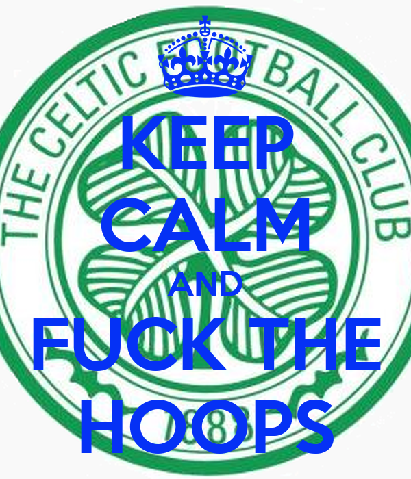 KEEP CALM AND FUCK THE HOOPS
