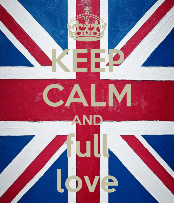 KEEP CALM AND full love