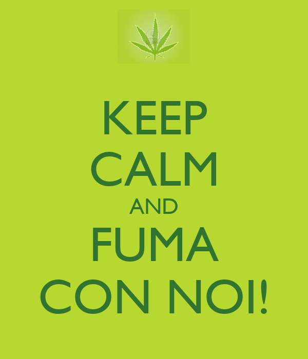 KEEP CALM AND FUMA CON NOI!