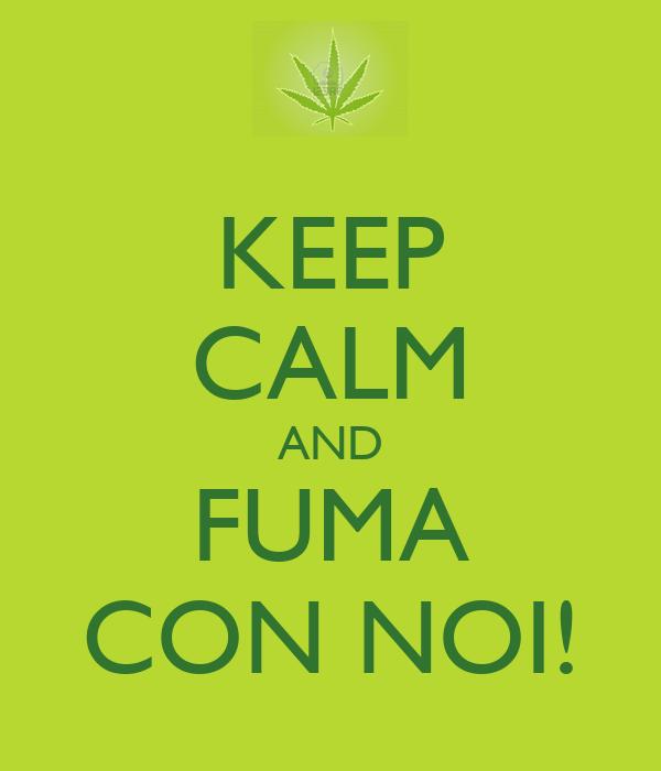 KEEP CALM AND FUMA CON NOI!