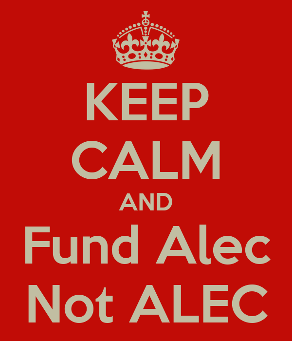 KEEP CALM AND Fund Alec Not ALEC