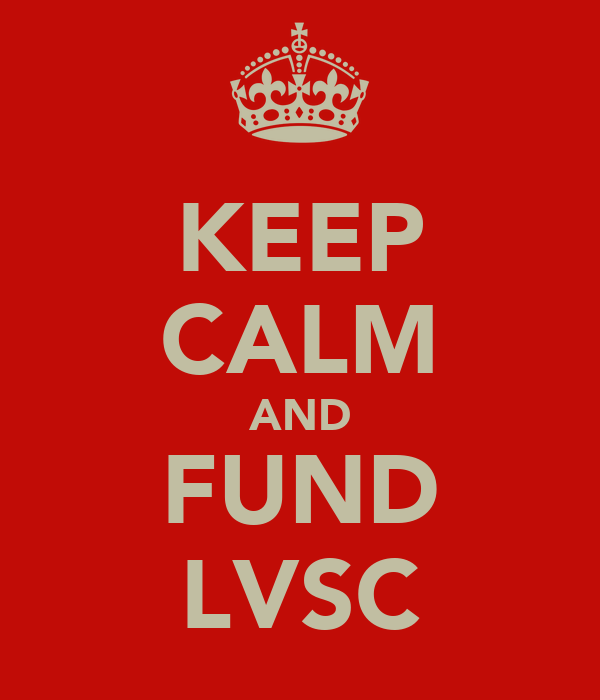 KEEP CALM AND FUND LVSC