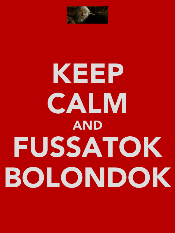 KEEP CALM AND FUSSATOK BOLONDOK