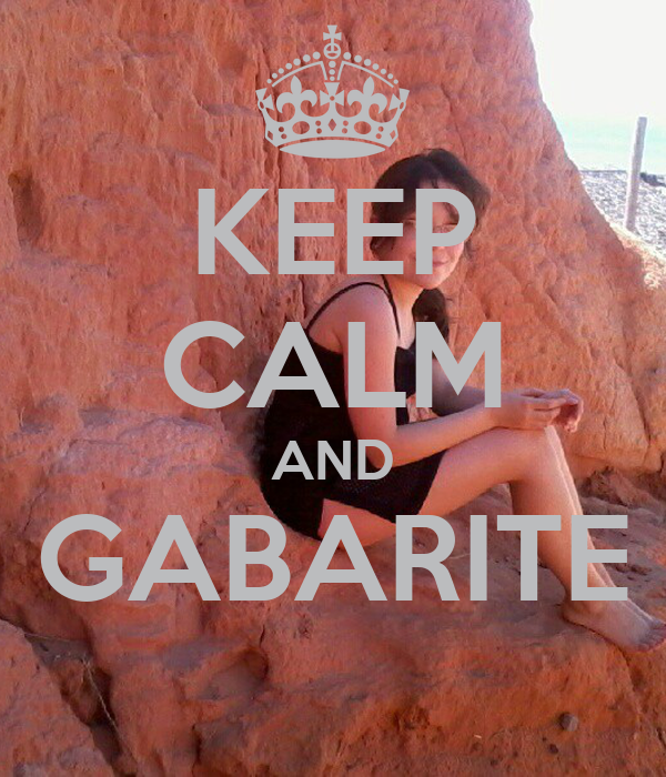 KEEP CALM AND GABARITE