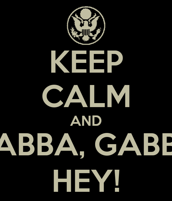 KEEP CALM AND GABBA, GABBA HEY!