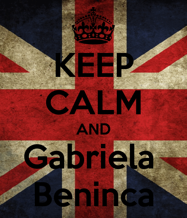 KEEP CALM AND Gabriela  Beninca