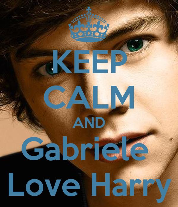 KEEP CALM AND Gabriele  Love Harry