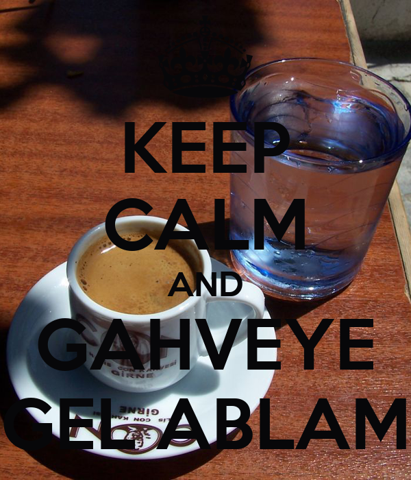 KEEP CALM AND GAHVEYE GEL ABLAM