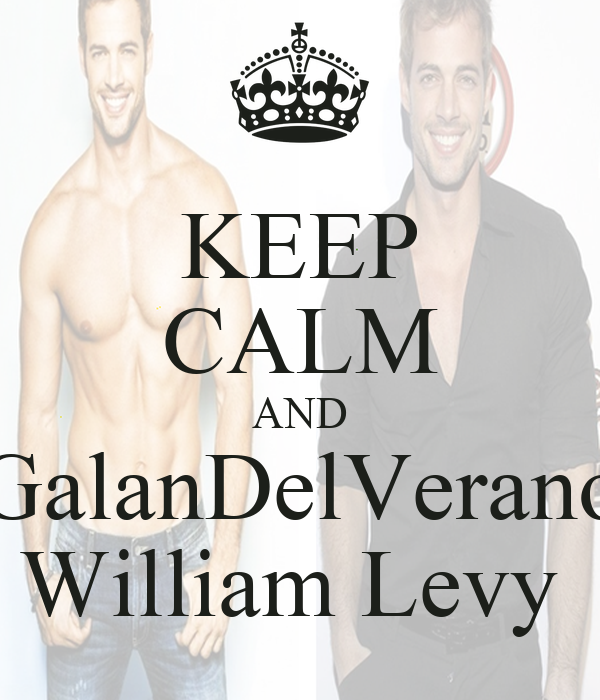 KEEP CALM AND GalanDelVerano William Levy