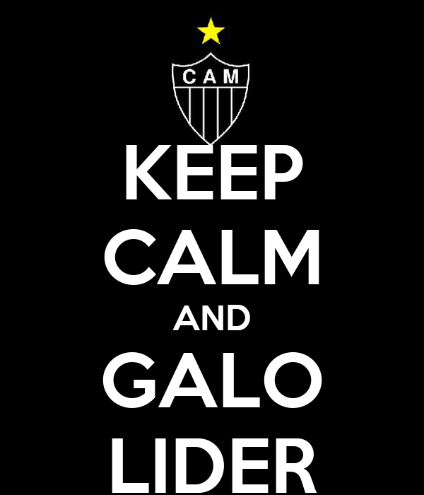 KEEP CALM AND GALO LIDER