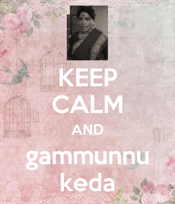 KEEP CALM AND gammunnu keda