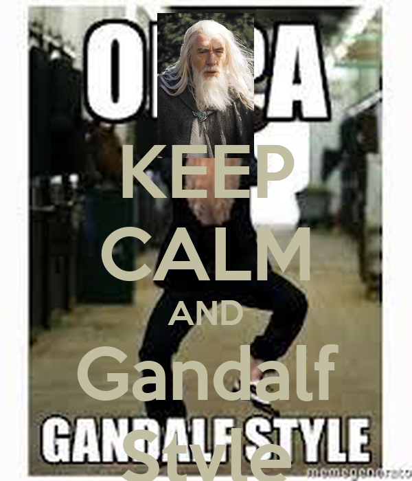 KEEP CALM AND Gandalf Style