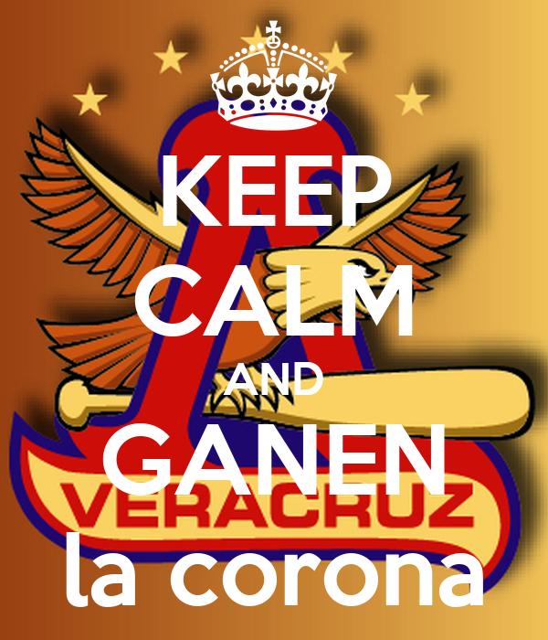 KEEP CALM AND GANEN la corona