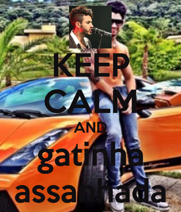KEEP CALM AND gatinha assanhada