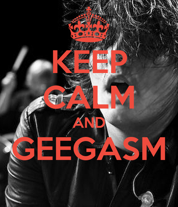 KEEP CALM AND GEEGASM
