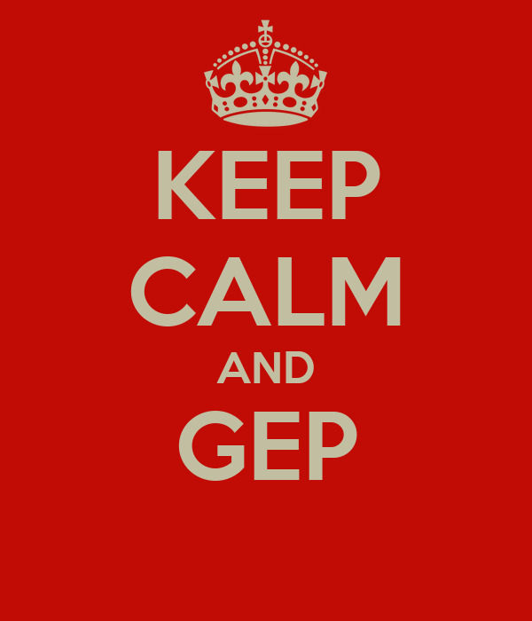 KEEP CALM AND GEP