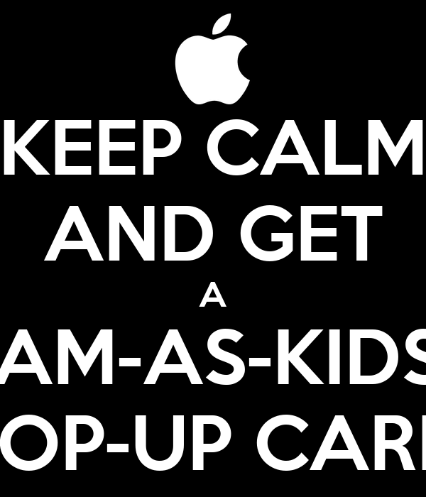 KEEP CALM AND GET A STREAM-AS-KIDS-GO  TOP-UP CARD