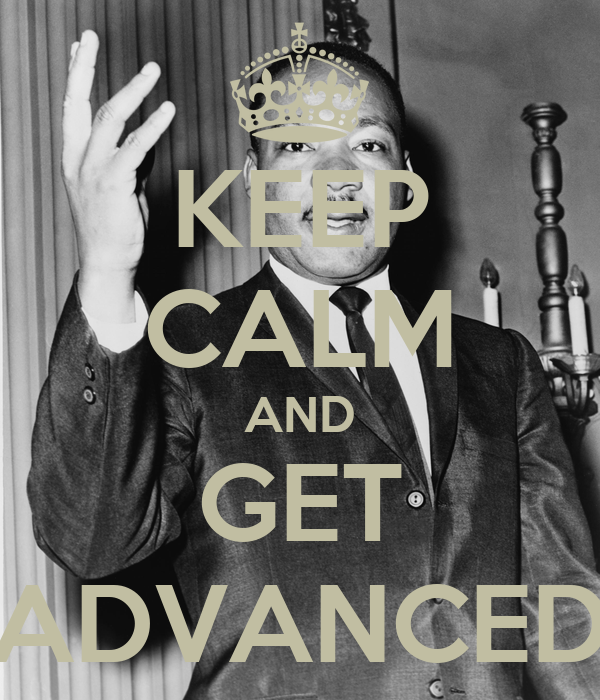 KEEP CALM AND GET ADVANCED