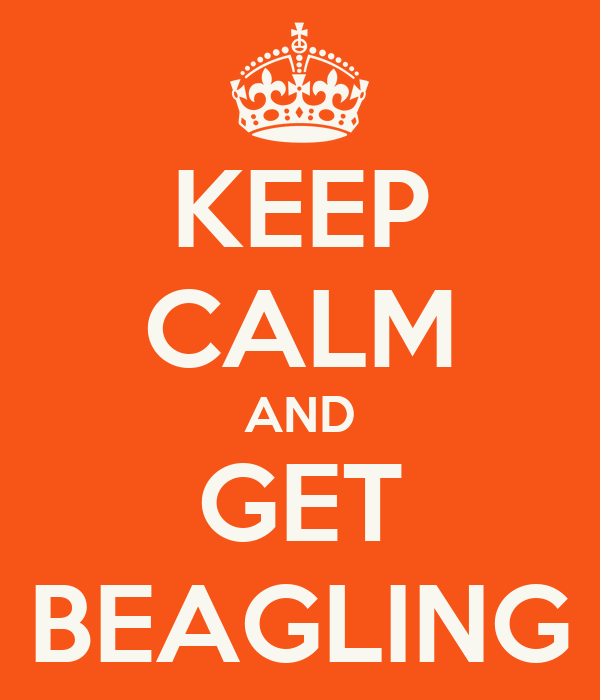 KEEP CALM AND GET BEAGLING