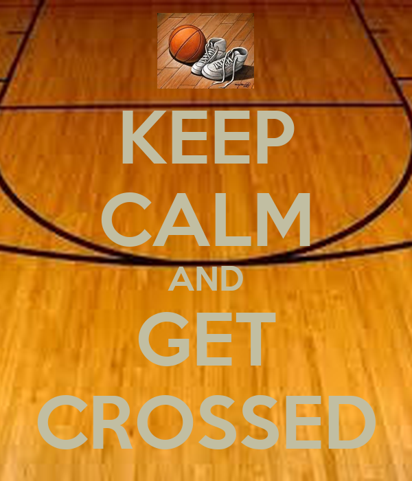 KEEP CALM AND GET CROSSED
