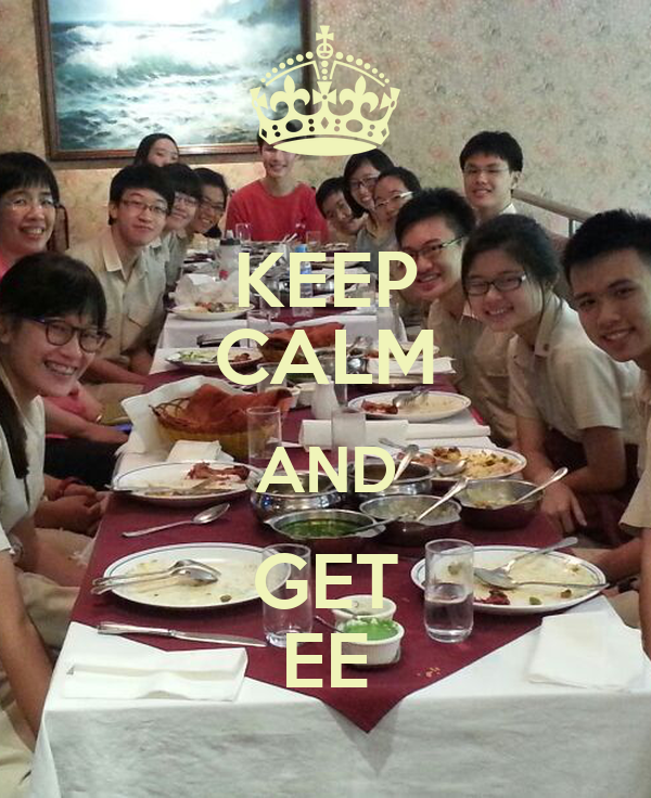 KEEP CALM AND GET EE