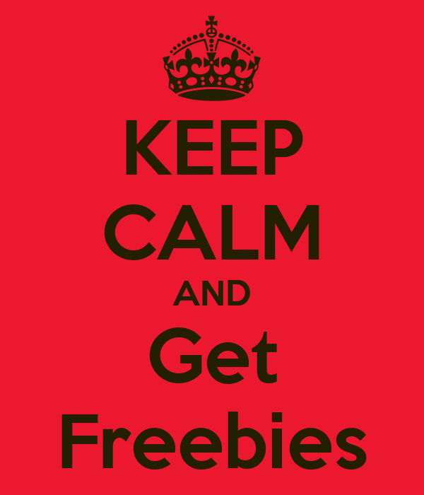 KEEP CALM AND Get Freebies