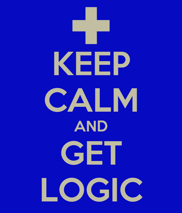 KEEP CALM AND GET LOGIC