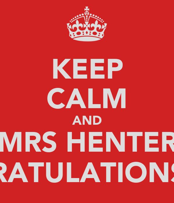 KEEP CALM AND GET MRS HENTERLY A CONGRATULATIONS CAKE