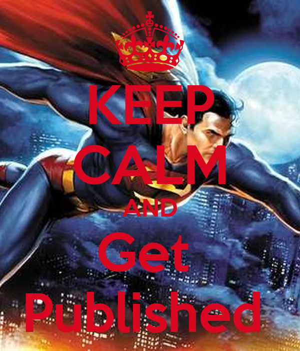 KEEP CALM AND Get  Published