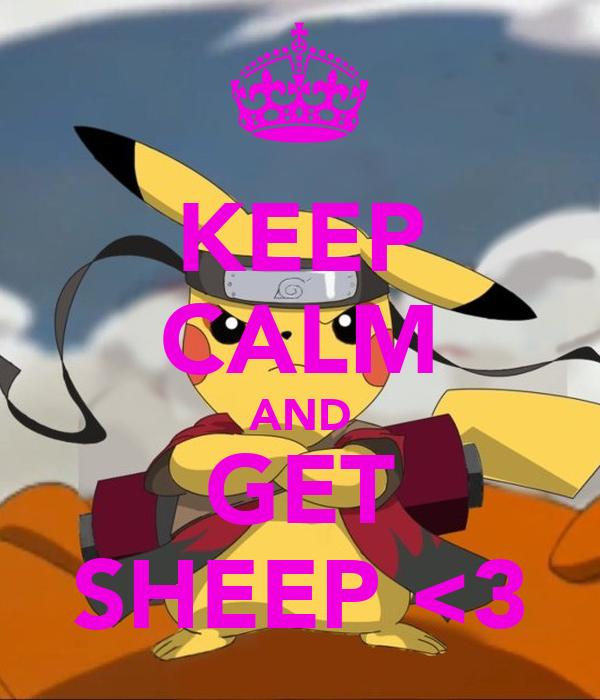 KEEP CALM AND GET SHEEP <3