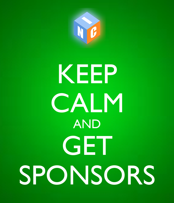 KEEP CALM AND GET SPONSORS